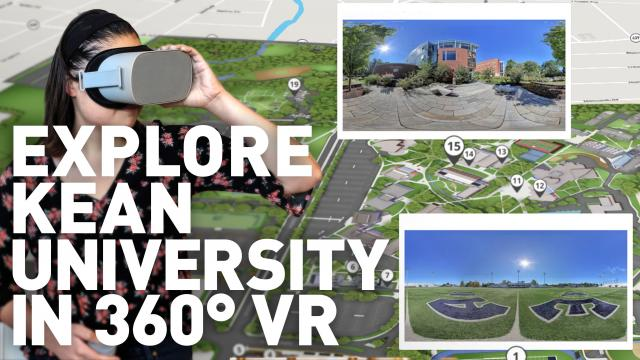 Explore Kean University in 360 degrees VR. A girl using virtual reality goggles and a map showing various locations around campus.